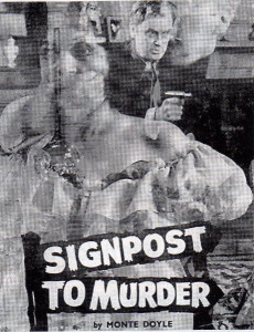 Margaret Lockwood was among the cast of Signpost to Murder, by Monte Doyle, presented by Emile Littler at London's Cambridge Theatre.